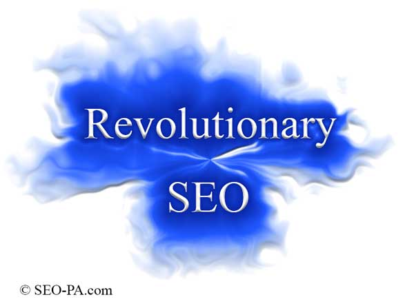 Revolutionary Search Engine Optimization ( SEO )